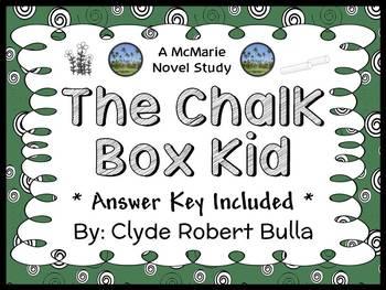The Chalk Box Kid (Clyde Robert Bulla) Novel Study / Reading Comprehension
