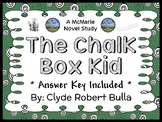 The Chalk Box Kid (Clyde Robert Bulla) Novel Study / Comprehension  (23 pages)