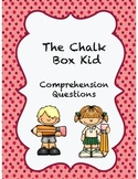 The Chalk Box Kid Comprehension Questions