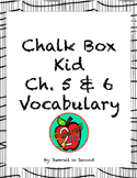 The Chalk Box Kid Vocabulary Cards for Ch. 5 & 6