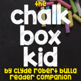 The Chalk Box Kid by Clyde Robert Bulla - Reader Response/Comprehension Journal