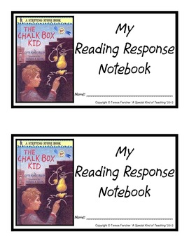 The Chalk Box Kid, by: Clyde Robert Bulla- Reading Response Notebook