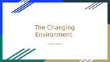 The Changing Environment Student Notes