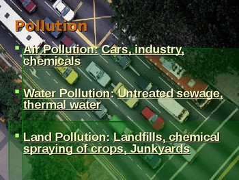 The Changing World Around Us: Pollution and Ecological Destruction