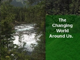 The Changing World Around Us: Pollution and Ecological Des