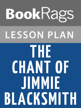 The Chant of Jimmie Blacksmith Lesson Plans