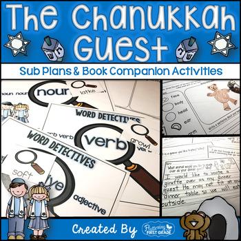 Sub Plans and Book Companion Activities ~ The Chanukkah (Hanukkah) Guest