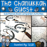 Sub Plans and Book Companion Activities ~ The Chanukkah (H