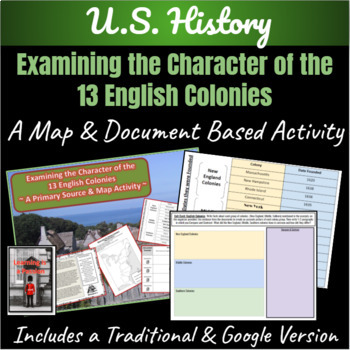The Character of the 13 English Colonies: ~A Primary Source & Map Activity~