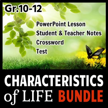 The Characteristics of Life - LESSON BUNDLE {Editable}