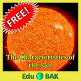 The Characteristics of the Sun