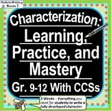 Characterization Master Course Grades 9-12