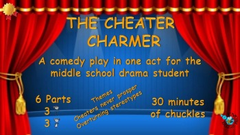 The Cheater Charmer - A comedy play in one act