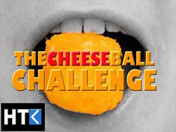 The Cheeseball Challenge