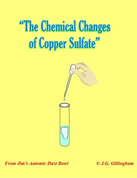 The Chemical Changes of Copper Sulfate: An Investigative Inquiry Experiment