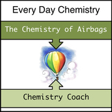 Real World Chemistry - The Chemistry of Airbags