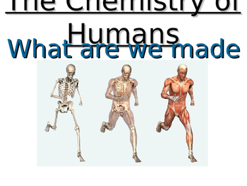 The Chemistry of Humans