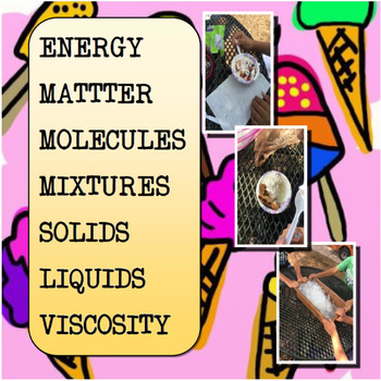 The Chemistry of Ice Cream Lab Energy Transfer Close Read & Cloze Notes