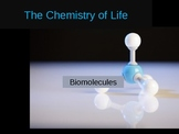The Chemistry of Life (Biomolecules)