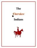 The Cherokee Indians, Activities and Handouts