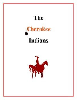 The Cherokee Indians, Activities and Handouts