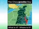 The Chesapeake Bay!