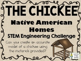 The Chickee - Native American Homes STEM - STEM Engineering Challenge Pack