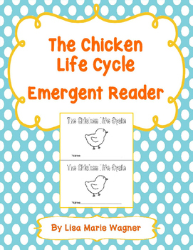 The Chicken Life Cycle Emergent Reader