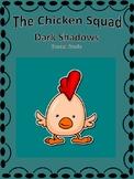 The Chicken Squad: Dark Shadows
