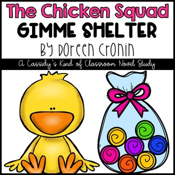The Chicken Squad Gimme Shelter Novel Study