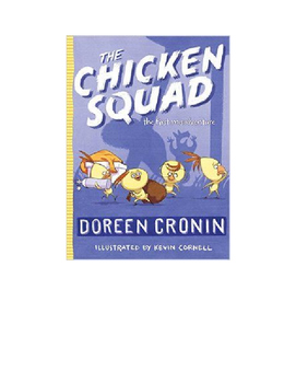 The Chicken Squad: The First Misadventure Trivia Questions