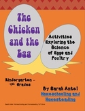 The Chicken and the Egg: Activities Exploring the Science of Eggs and Poultry