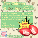 The Chicken & the Egg (shaker) : A preK-2 Musical Unit