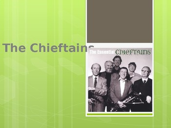 The Chieftans Powerpoint
