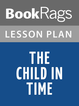 The Child in Time Lesson Plans