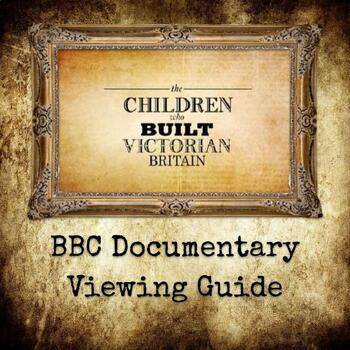 The Children Who Built Victorian London Viewing Guide