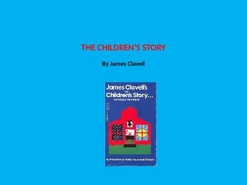THE CHILDREN'S STORY by James Clavell Activity File