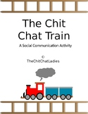 The Chit Chat Train- A Social Communication Activity