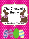 The Chocolate Bunny - An Easter Reader's Theatre