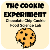 The Chocolate Chip Cookie Experiment