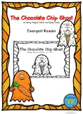 The Chocolate Chip Ghost Emergent Reader
