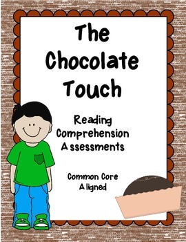 The Chocolate Touch Close Reading Assessments