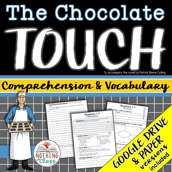 The Chocolate Touch: Comprehension and Vocabulary by chapter