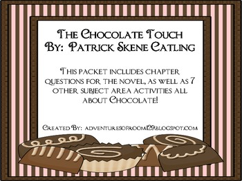 The Chocolate Touch Comprehension and Extension Activities