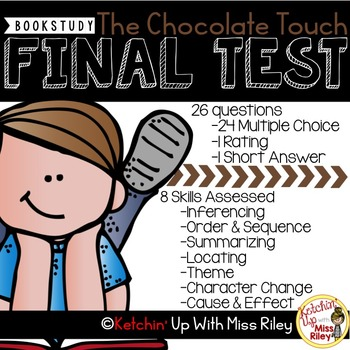 The Chocolate Touch Final Comprehension Test