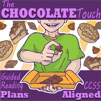 The Chocolate Touch Guided Reading Novel Study (Common Core Aligned)