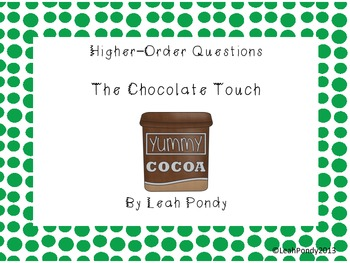 The Chocolate Touch Higher Order Thinking Comprehension Questions