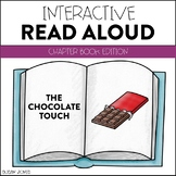 The Chocolate Touch - Interactive Read Aloud