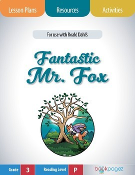Fantastic Mr. Fox Lesson Plan  (Book Club Format - Character Traits) (CCSS)