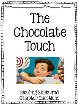The Chocolate Touch: NO PREP Reading Skills and Comprehens
